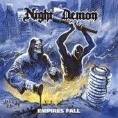 Empires Fall von Night Demon