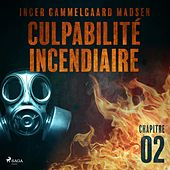 Culpabilité incendiaire - Chapitre 2 von Inger Gammelgaard Madsen