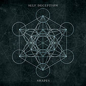 Shapes by Self Deception