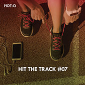 Hit The Track, Vol. 07 by Hot Q