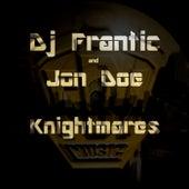 Knightmares by DJ Frantic