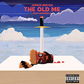 The Old Me (feat. Shaolin G) de Jarren Benton
