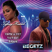 Come & Get Ya Baby Daddy von Tiffany Haddish
