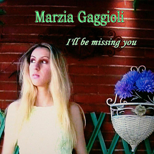 I'll Be Missing You by Marzia Gaggioli