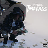 Timeless by Jay Rob