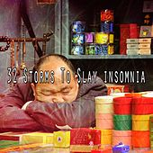 32 Storms to Slay Insomnia de Relaxing Rain Sounds