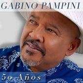 50 Años de Gabino Pampini