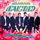 La Otra Cara de la Cumbia by Aclamado Amistad