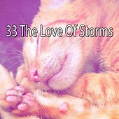 33 The Love of Storms de Relaxing Rain Sounds