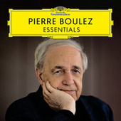 Pierre Boulez: The Essentials von Various Artists