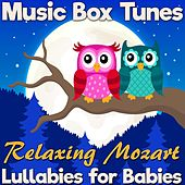 Lullabies for Babies: Relaxing Mozart di Music Box Tunes