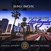 We the Greatest (feat. Slump Musiq) by Big Box