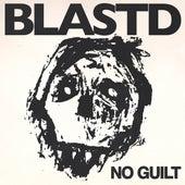 No Guilt (feat. Philly Swain, Jon Blast'd & Tim Armstrong) von Blast D