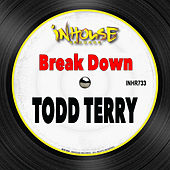 Break Down by Todd Terry