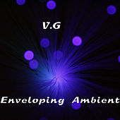 Enveloping Ambient by VG