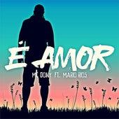 É Amor (Remix) de Mc Dony