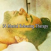 54 Mental Releasing Therapy von Rockabye Lullaby