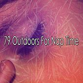 79 Outdoors for Nap Time de S.P.A