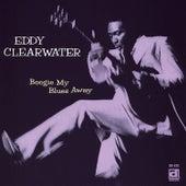 Boogie My Blues Away de Eddy Clearwater