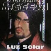 Dj Eric Presenta a MC Ceja Luz Solar de MC Ceja