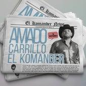 Amado Carrillo de El Komander
