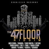 47Th Floor Riddim by Seanizzle