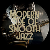 Modern Side of Smooth Jazz by Relaxing Instrumental Music