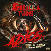 Adios by Gorilla Twins, ILL Bill, NEMS