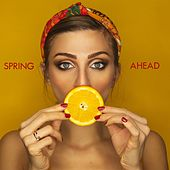 Spring Ahead von Best Relaxing SPA Music
