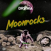 Moonrocks de Drama