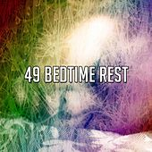49 Bedtime Rest by Nature Sounds Nature Music (1)