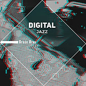 Digital Jazz by Grace Brax