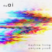 Machine Living de Ai