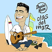 Olas del Mar by Daniel Huen