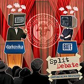Split Debate (Definitive Edition) de Darkovika