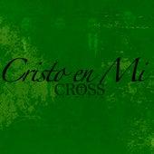 Cristo en Mi by Cuarteto Cross