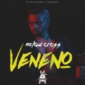 Veneno by Melqui Cross