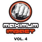 Maximum Impact, Vol. 4 by Various Artists