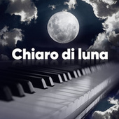 Chiaro di Luna di Various Artists
