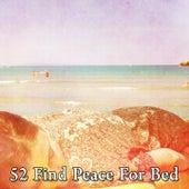 52 Find Peace for Bed de Musica para Dormir Dream House
