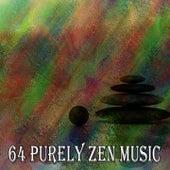 64 Purely Zen Music de Meditación Música Ambiente