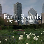 City Garden Volume 4 by Earth Sounds