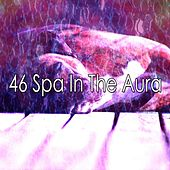 46 Spa in the Aura de Relaxing Music Therapy