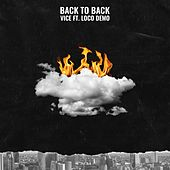 Back to Back (feat. Locodemo) de Vice