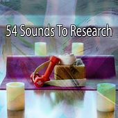 54 Sounds to Research by Classical Study Music (1)