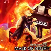 Mask of Night by HEARTSONG