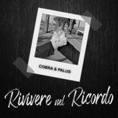Rivivere nel ricordo by Cobra