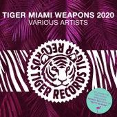 Tiger Miami Weapons 2020 de Various Artists