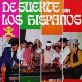 De Suerte de Los Hispanos