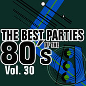 The Best Parties Of The 80's Vol. 30 de Javier Martinez